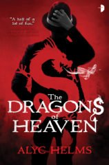 cover art for The Dragons of Heaven by Alyc Helms