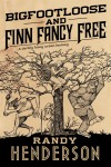 Bigfootloose and Finn Fancy Free cover art