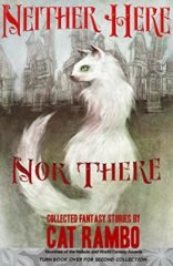 Cover art for Neither Here nor There by Cat Rambo