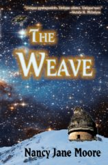 cover art for The Weave, by Nancy Jane Moore