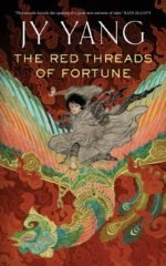 Cover art for The Red Threads of Fortune by J. Y. Yang