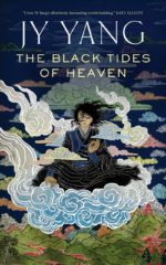Cover art for The Black Tides of Heaven by J. Y. Yang