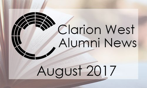 Clarion West Alumni News, August 2017